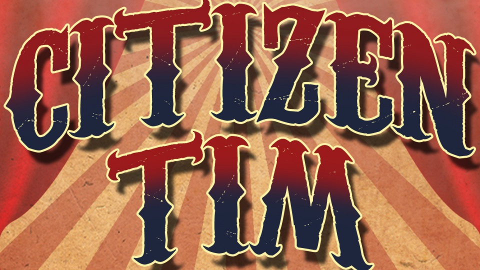 Citizen Tim 2